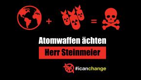 Atomwaffen ächten, Herr Steinmeier!