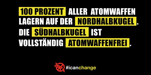 ICAN-Postkarte: 100 Prozent aller Atomwaffen lagern auf der Nordhalbkugel. Die Südhalbkugel ist vollständig atomwaffenfrei.