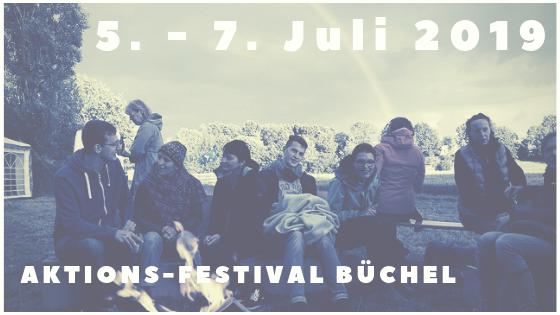 Aktions-Festival Büchel 2019!