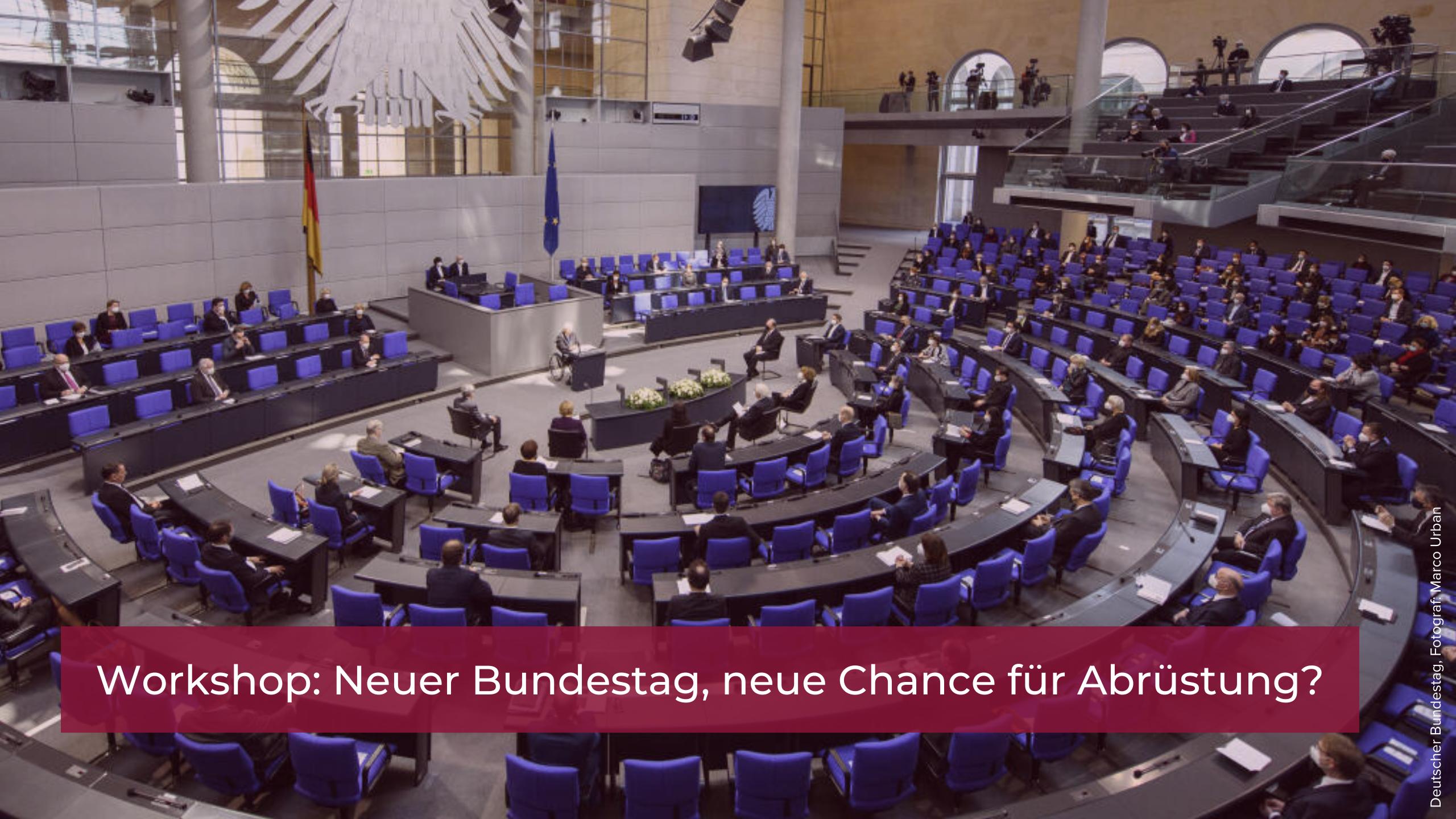 Workshop: Neuer Bundestag, neue Chance für Abrüstung?